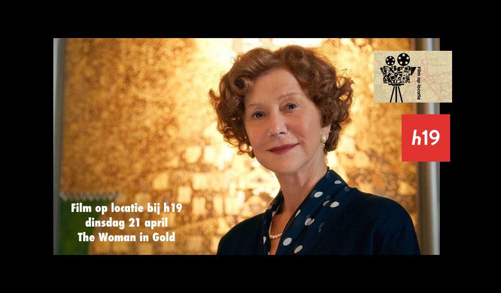 Film op locatie bij h19 – dinsdag 21 april 2020 – The Woman in Gold